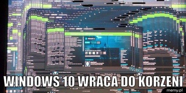 Windows 10 wraca do korzeni