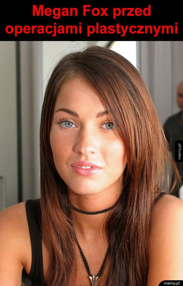 Megan Fox przed operacjami plastycznymi
