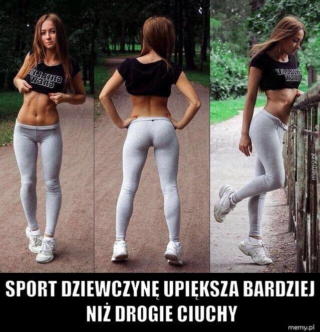 Sport dziewczynę upiększa bardziej niż drogie ciuchy