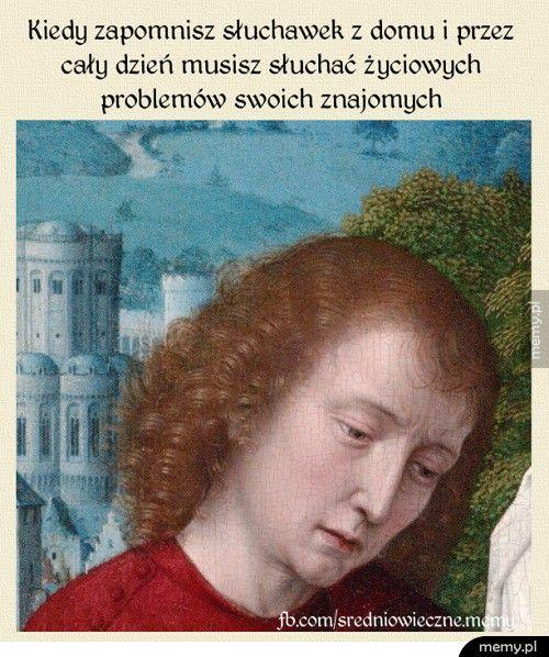 Kiedy zapomnisz słuchawek