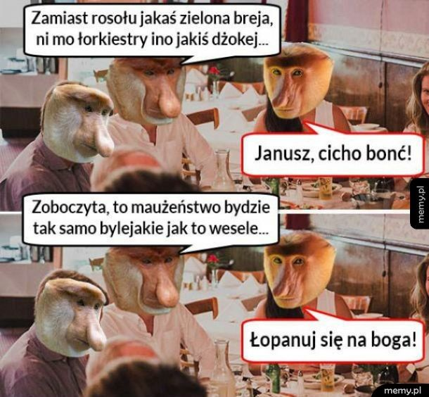Niezadowolony Janusz na weselu