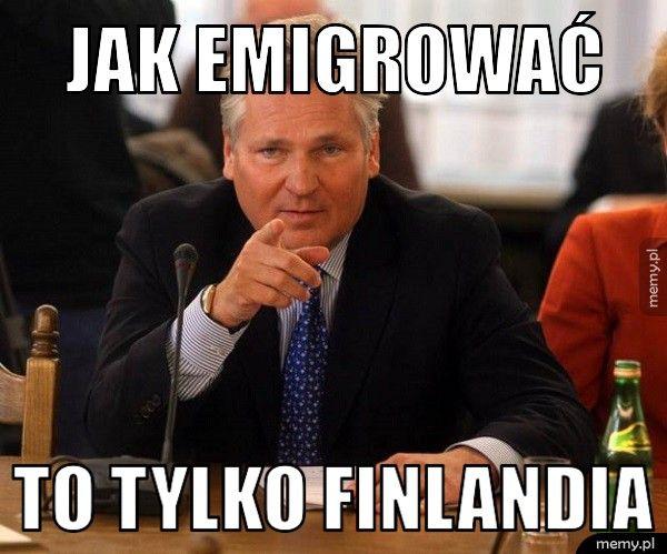 Jak emigrować to tylko Finlandia