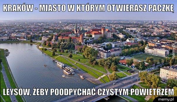 Kraków - miasto w którym otwierasz paczkę leysów, żeby poodpychać czystym powietrzem