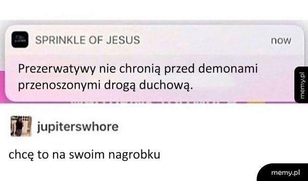 Przed tym chroni tylko Jezus