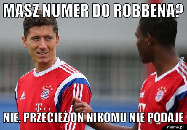Masz numer do Robbena?