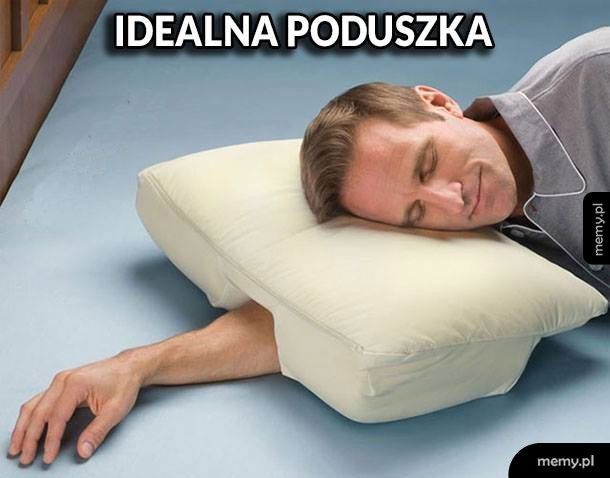 Poduszka idealna