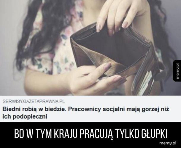Opłaca się być na socjalu