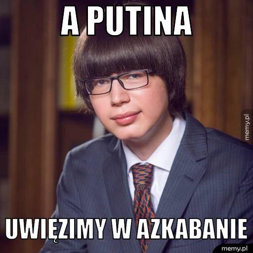 A Putina  Uwięzimy w Azkabanie
