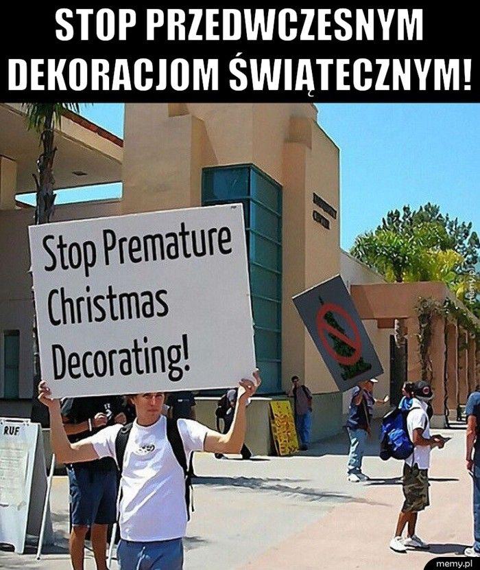 Stop przedwczesnym         dekoracjom świątecznym!