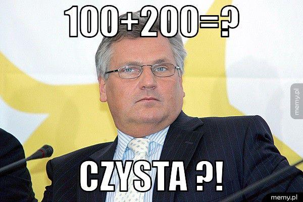 100+200=?                                Czysta ?!