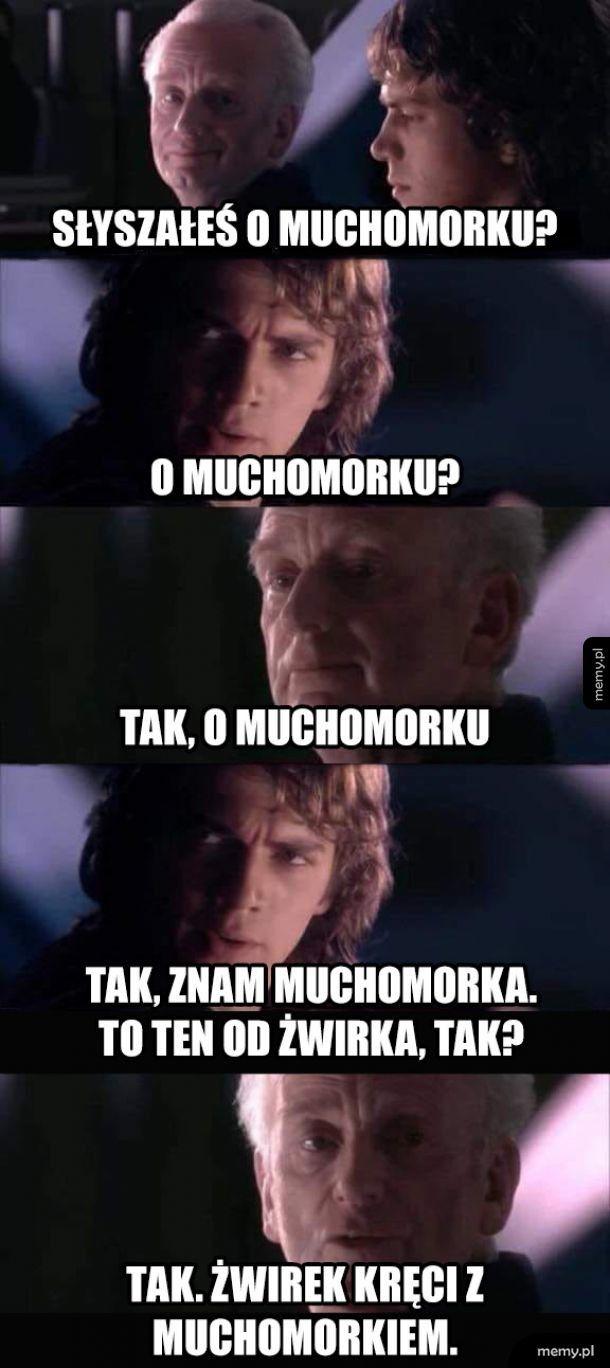 Z Muchomorkiem?