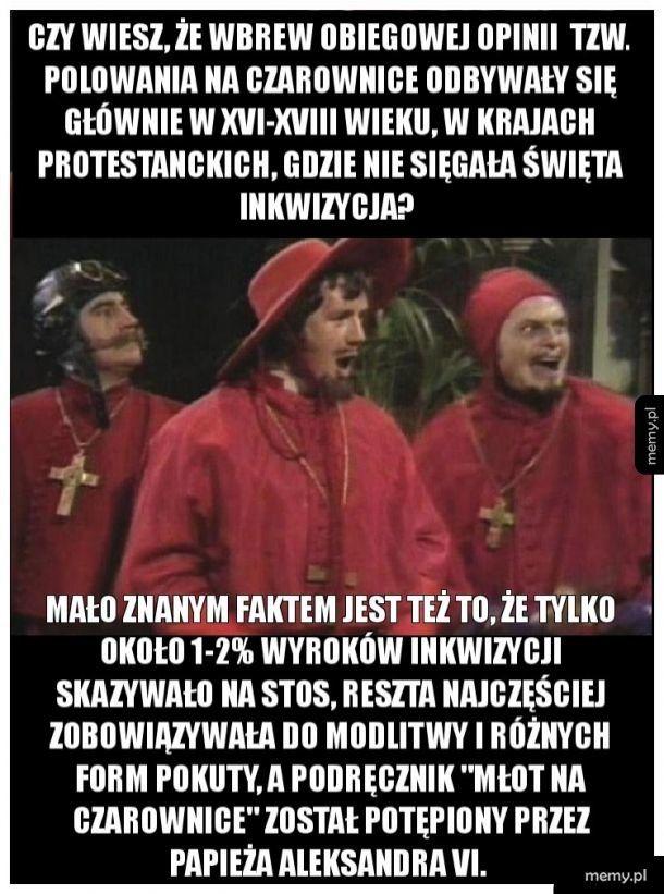 Znów zaskoczony przez Inkwizycję?