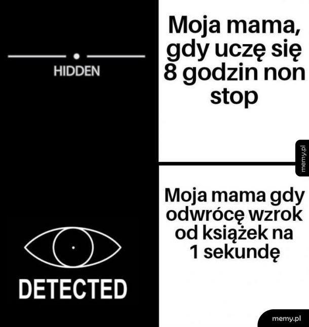 Mama wszystko widzi