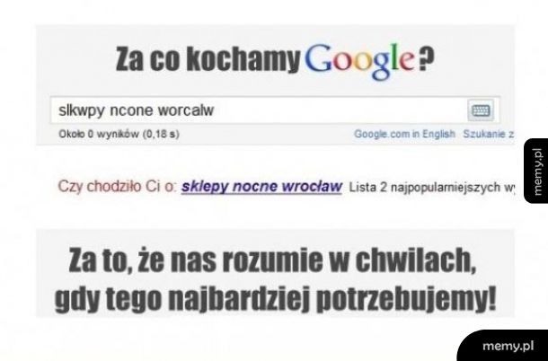 Za co kochamy google