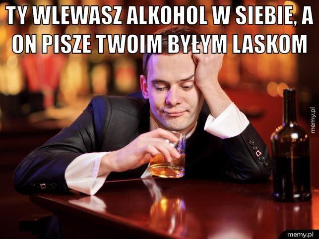 Po alkoholu.