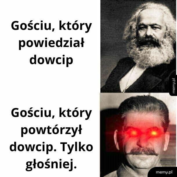 To zabawne, bo komunizm to żart.