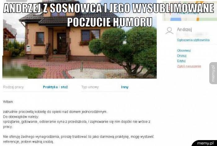 Andrzej z Sosnowca i jego wysublimowane poczucie humoru