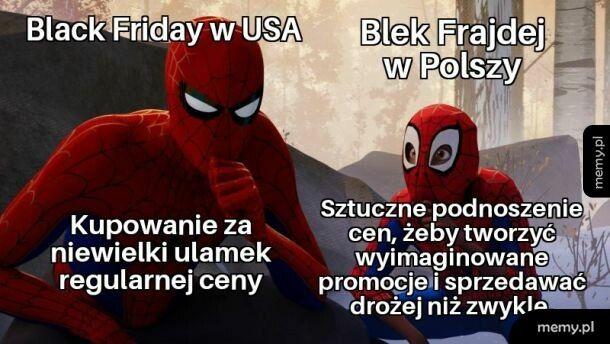 Black Friday/Week/Month/Year/Dekada...