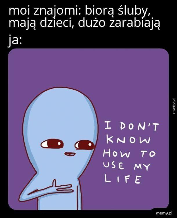 Nie umiem w życie