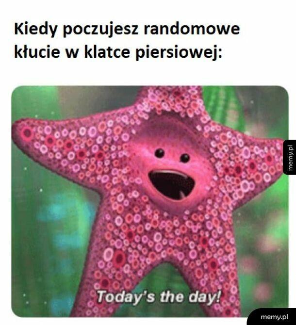 Czy to dziś?