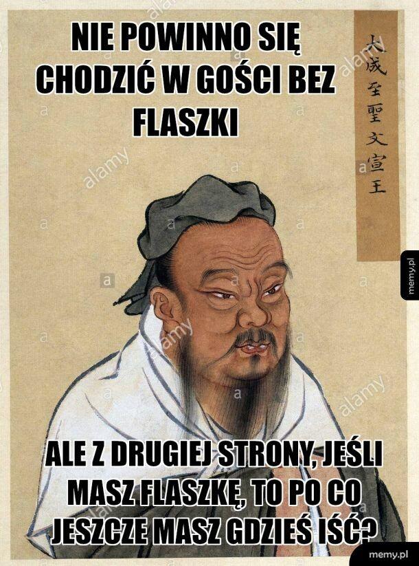 Mądry Konfucjusz prawi