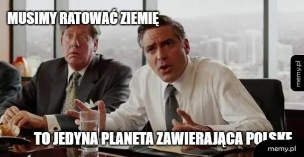 Musimy ratować Ziemię