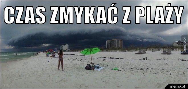 Czas zmykać z plaży.