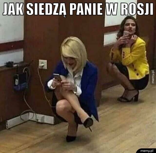 Jak siedzą panie w Rosji