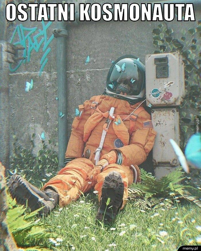 ostatni kosmonauta