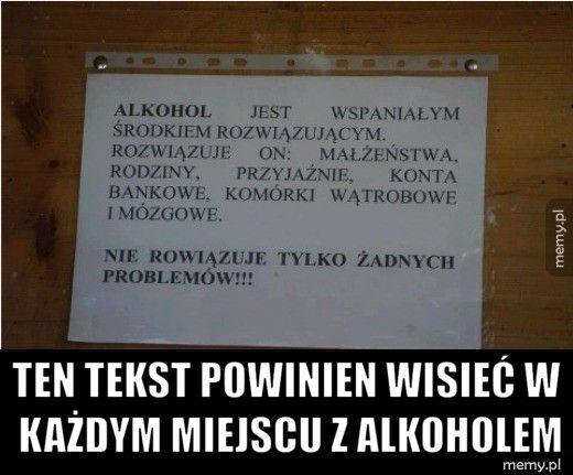 Ten tekst powinien wisieć w każdym miejscu z alkoholem