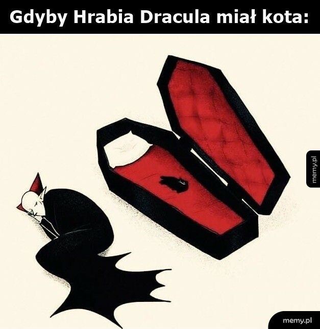 Gdyby Dracula miał kota