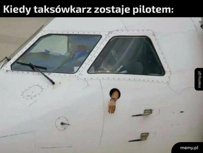 Kiedy taksówkarz zostaje pilotem