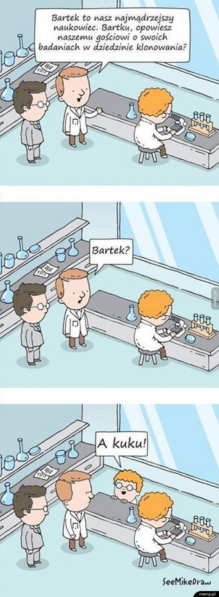 Bartek - najmądrzejszy naukowiec