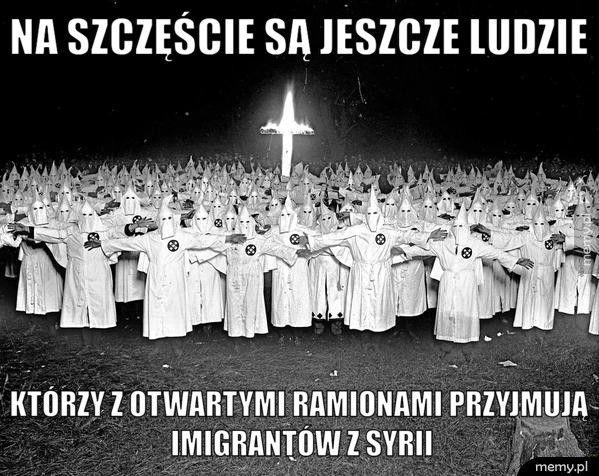 Na szczęście są jeszcze ludzie Którzy z otwartymi ramionami przyjmują imigrantów z Syrii