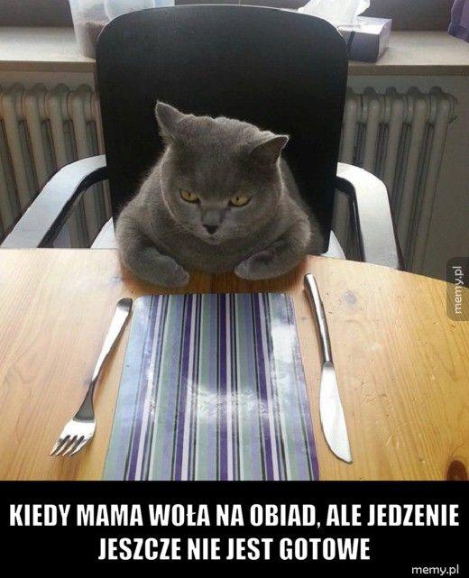 Kiedy mama woła na obiad, ale jedzenie jeszcze nie jest gotowe