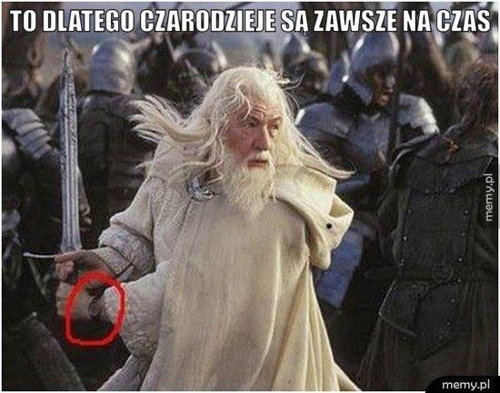To dlatego czarodzieje są zawsze na czas