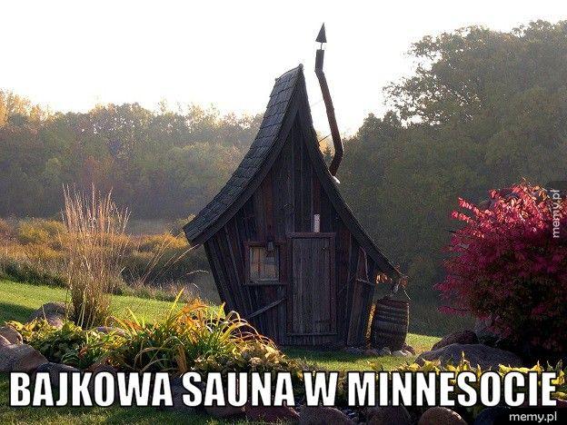 Bajkowa sauna.
