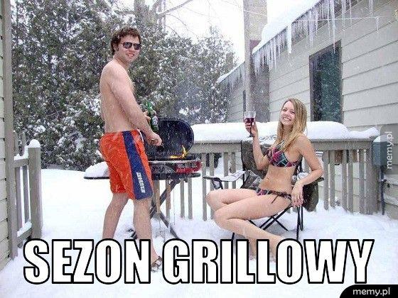 Sezon grillowy.