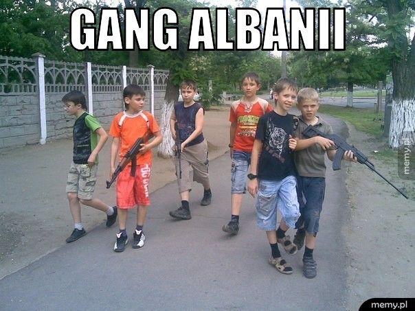 Gang Albanii.