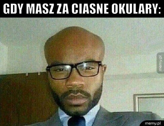 Gdy masz za ciasne okulary: