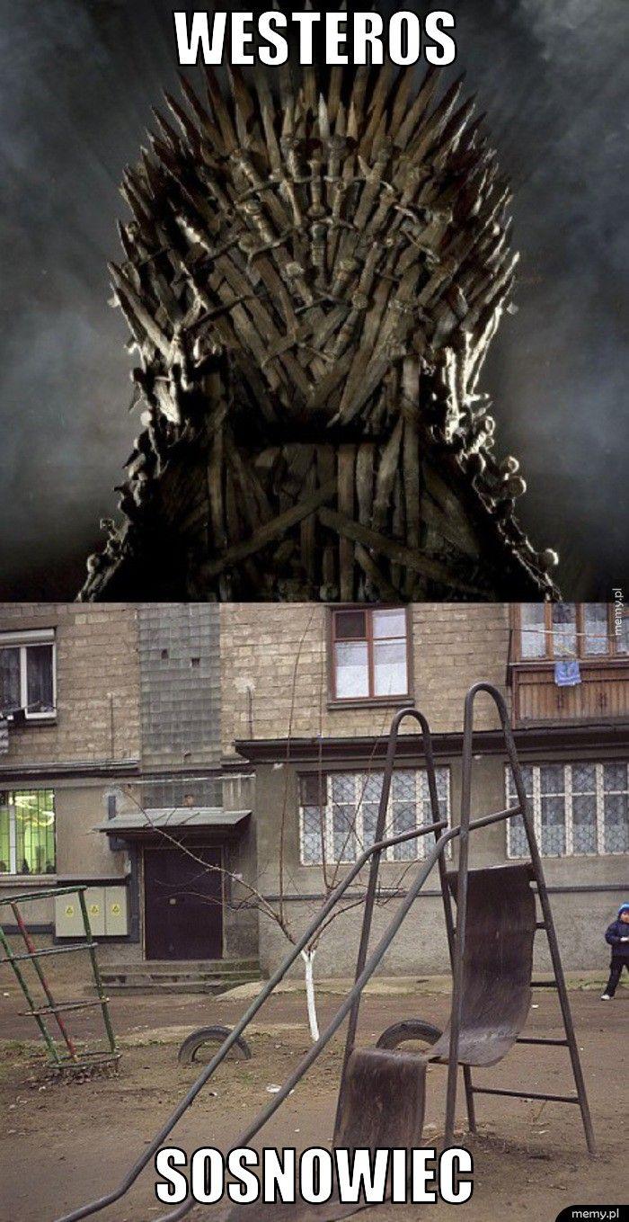 Westeros i Sosnowiec.