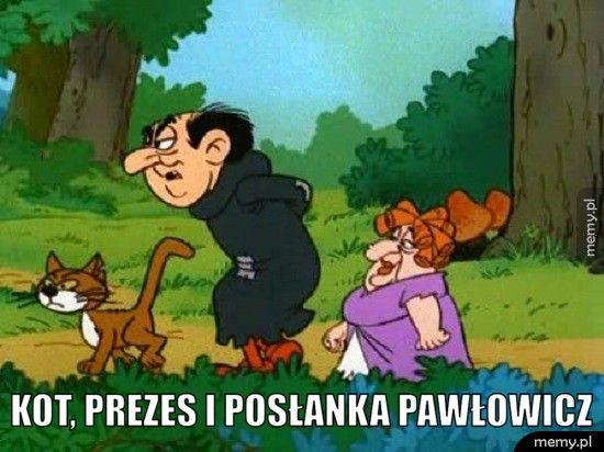 Kot, prezes i posłanka Pawłowicz