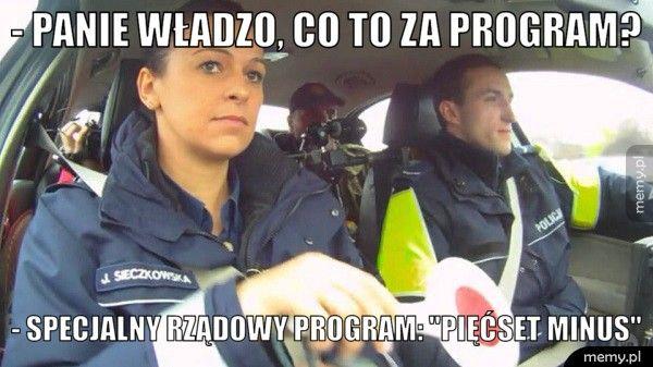 - Panie władzo, co to za program? - Specjalny rządowy program: