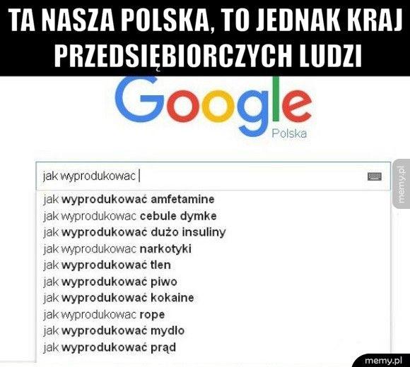Ta nasza polska, to jednak kraj przedsiębiorczych ludzi