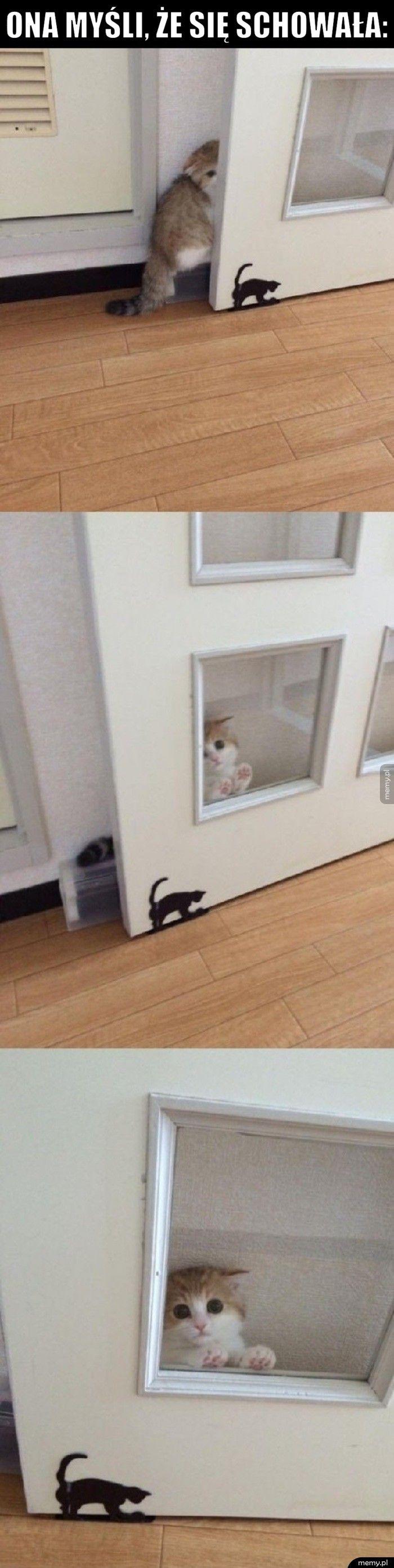 Ona myśli, że się schowała: