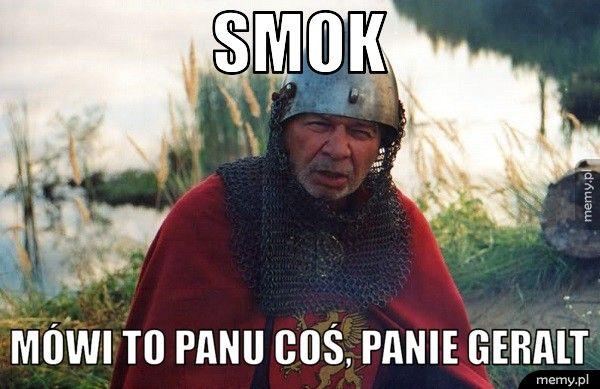 Smok Mówi to Panu coś, Panie Geralt