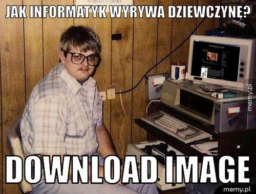 Jak informatyk wyrywa dziewczynę? download image