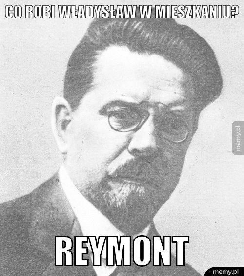 Co robi Władysław w mieszkaniu?  Reymont