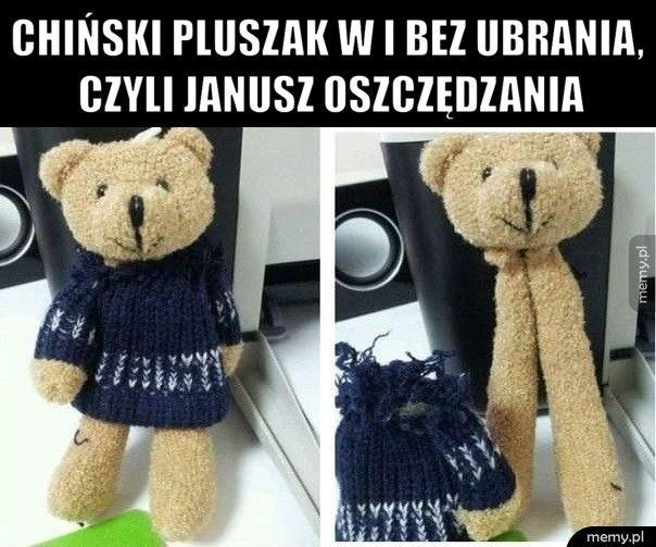 Chiński pluszak w i bez ubrania, czyli Janusz oszczędzania