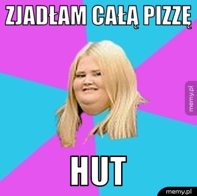 pizza hut hehe